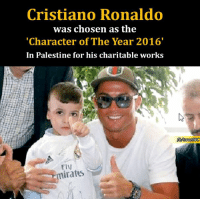 """Children, Club, and Cristiano Ronaldo: Cristiano Ronaldo  was chosen as the  """"Character of The Year 2016'  In Palestine for his charitable works  FIV  iratus #Ronaldo named """"Person of the Year"""" in #Palestine  The Portuguese striker Cristiano Ronaldo (#Real_Madrid) was named """"person of the year 'in Palestine because of his humanitarian attitude towards children in the world, especially Palestinian children.  The ceremony is scheduled for December 16 in Palestine, which are expected more than 1,200 attendees from all over the world. Ronaldo, although very grateful for the award, said he cannot attend this ceremony as will be participating in the Club World Cup."""