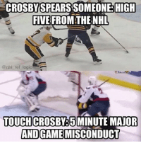 Logic, Memes, and National Hockey League (NHL): CROSBY SPEARS SOMEONE HIGH  E FIVE FROM THE NHL  @nhl ref logic  TOUCH  CROSBY 5 MINUTE MAJOR  AND GAME MISCONDUCT There's no way that was a dirty hit. It was instinctive, there was no intent. What do you guys think?