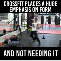 My back hurts every time I see Crossfit.: CROSSFIT PLACES A HUGE  EMPHASIS ON FORM  AND NOT NEEDING IT My back hurts every time I see Crossfit.