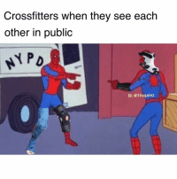 Oh nice. Which ER did you go to? No way!! Me too! Clinical Care buddies 👯‍♀️👏🏽: Crossfitters when they see each  other in public  PD  IG: @thegainz Oh nice. Which ER did you go to? No way!! Me too! Clinical Care buddies 👯‍♀️👏🏽