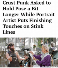To paint him without the lines is to deny how truly awful the stench really is.: Crust Punk Asked to  Hold Pose a Bit  Longer While Portrait  Artist Puts Finishing  Touches on Stink  Lines  0  Full Story; theharetimes.net To paint him without the lines is to deny how truly awful the stench really is.