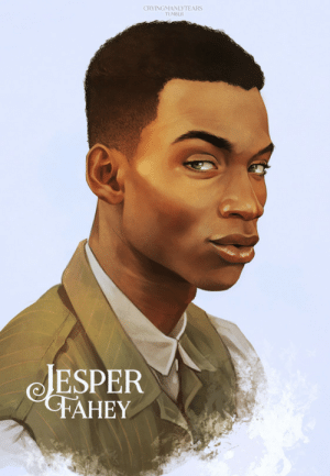 cryingmanlytears:  Jesper Fahey | Six of CrowsMatthias | Nina | Inej | KazHad to take a little break after Kaz and Inej. Here's Jes, the only one that doesn't look like he's judging you. Or maybe he looks like he's laughing at you a little bit so maybe he is judging you.: CRYINGMANLYTEARS  TUMBLR  JESPER  FAHEY cryingmanlytears:  Jesper Fahey | Six of CrowsMatthias | Nina | Inej | KazHad to take a little break after Kaz and Inej. Here's Jes, the only one that doesn't look like he's judging you. Or maybe he looks like he's laughing at you a little bit so maybe he is judging you.