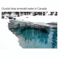 "Bucket List, Memes, and Canada: Crystal clear emerald water in Canada doubletap number 3 on my bucket list is to see this😂. comment ""list"" letter by letter without being interrupted"