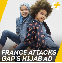 Memes, France, and Girl: Cs  FRANCE ATTACKS  GAP'S HIJAB AD Why is France so angry at this Gap ad featuring a girl in a hijab?