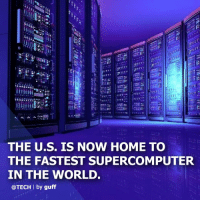 Community, Energy, and Memes: Ct  ri:  THE U.S. IS NOW HOME TO  THE FASTEST SUPERCOMPUTER  IN THE WORLD.  @TECH l by guff (via @tech) The recently launched Summit supercomputer was announced as No. 1 recently at ISC High Performance in Frankfurt, Germany. The designation recognizes the IBM-built system as the science community's most powerful computational tool for solving problems in energy, advanced materials, artificial intelligence, and other domains. The IBM Summit system reached a speed of 122.3 petaflops on the High-Performance Linpack benchmark test—the software used to evaluate and rank supercomputers on the TOP500 list. The top position waas previously held by China, which still has the world's most supercomputers overall. tech computer worldrecord For more, follow @tech