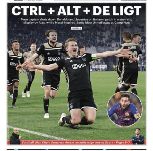 Football, Soccer, and Juventus: CTRL +ALT+DE LIGT  Teen captain shuts down Ronaldo and Juventus on Italians' patch in a stunning  display by Ajax, while Messi-inspired Barca blow United away at Camp Nou  PAGES4-5  Ec  図gga  Football: Man City's European dream on knife edge versus Spurs-Pages 6-7 Headline of the year https://t.co/pvRsWNLvFM