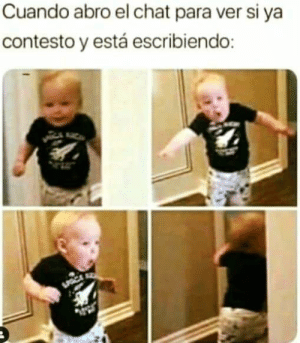 #lol #lmao #hilarious #laugh #photooftheday #friend #crazy #witty #instahappy #joking #epic #instagood #instafun #memes #chistes #chistesmalos #imagenesgraciosas #humor #funny #fun #lassolucionespara #dankmemes   #funnyposts #funnypictures #Instagood #Beautiful #Happy #instagram #love: Cuando abro el chat para ver si ya  contesto y está escribiendo: #lol #lmao #hilarious #laugh #photooftheday #friend #crazy #witty #instahappy #joking #epic #instagood #instafun #memes #chistes #chistesmalos #imagenesgraciosas #humor #funny #fun #lassolucionespara #dankmemes   #funnyposts #funnypictures #Instagood #Beautiful #Happy #instagram #love