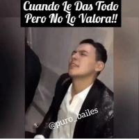Friends, Goals, and Memes: Cuando le Das Todo  Pero No lo Valora!!  @puro bailes Así o más claro✌🍻 credit: @elyakioficial ✔TAG YOUR PARTNER OR FRIENDS🙏 Follow us 🔥💥👣@puro_bailes👣💥🔥 tagafriend tagyourpartner bailando comment puro_bailes entertainment goals friend bestfriend bestfriendgoals latino mexican mexico picoriverasportsarena picolandia ✔TURN POST NOTIFICATION ON 🙏🙏