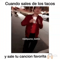 Dancing, Goals, and Memes: Cuando sales de los tacos  IGl@puros_bailes  y sale tu cancion favorita Todos tenemos ese amigo Que se la pasa bailando donde sea😂🕺 Tag People ' fav dancing 💃 Follow @nortenas_vip TagPurosBailes Puros_Bailes puroparty tbh TagFriends dancingpartner goals relationshipgoals comment corridos banda norteñas zapatiado huapango cumbia rancheras elorcas Manden Sus Videos Por DM📩 Turn On Post Notifications😌✔