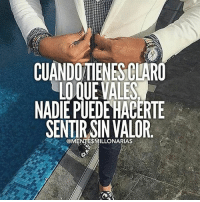 Family, Food, and God: CUANDO TIENES GLARO  LOQUE VALES  NADIE PUEDE HACERTE  @MENTESMILLONARIAS That's right!-@lamentedelmillonario -- --- -- --- -- lamentedelmillonario theceo danielpira manager emprendedor family ligs weightloss enfocus God come let's tranport people work world add share book we colombia mexican american talk food success successfull
