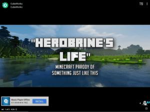 """I just wanted to watch an Undertale video: CubeWorks  CubeWorks  """"HEROBRINES  LIFE""""  MINECRAFT PARODY OF  SOMETHING JUST LIKE THIS  Music Player Offline  INSTALL  FREE  4.9  4  Ad 1 of 2 4:24O I just wanted to watch an Undertale video"""