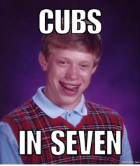 Let's not talk about tonight. Cubs worldseries: CUBS  IN SEVEN  mematic net Let's not talk about tonight. Cubs worldseries