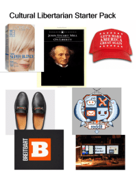 Cultural Libertarian Starter Pack  L'OREAL  FAR is  205  PENGUIN  CLASSICS  JOHN STUART MILL,  LET'S MAKE  AMERICA  ON LIBERTY  GREAT AGAIN  new  SUPER BLOND  creme lightening kt  Super  Conditioning  Creme Formula  Linux  Rocks! For the aspiring the Milo Yiannopoulos types. . .