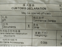 CUM TOMS DECLARATION  May be opened officially  gift  Commercial Sample  Documents  Other  and detailed description  Weight (Kg)  ofcontents  eo Game Accessories  0.098 Close...