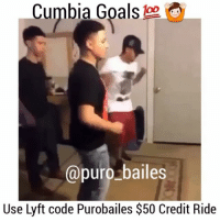 Memes, 🤖, and Entertainment: Cumbia Goals loo  @puro bailes  Use Lyft code Purobailes $50 Credit Ride Tag your squad🙌 ✔TAG YOUR PARTNER OR FRIENDS🙏 Follow us 👣@puro_bailes👣 tagafriend tagyourpartner bailando comment puro_bailes entertainment goals Lyft lyftcodes lyftpromocode lyftpromo goals repost squad squadgoals cumbia ✔TURN POST NOTIFICATION ON 🙏🙏
