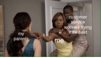 Chill, Dad, and Memes: customer  service  workers trying  their best  parent  me Dad chill out, heck via /r/memes https://ift.tt/2NV9M48