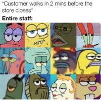 Funny, Lol, and Memes: Customer walks in 2 mins before the  store closes*  Entire staff: 61 Funny Pics - #funnymemes #funnypictures #humor #funnytexts #funnyquotes #funnyanimals #funny #lol #haha #memes #entertainment #funnynmeme.com