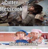 Cutter  Mess cook  AirSta MessCook Put all non-rates in the mess-cook rotation, let the scullery sort them out. Credit, Curtis
