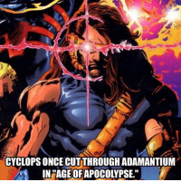 """cyclops: CYCLOPS ONCE CUTTHROUGHADAMANTIUM  IN""""AGE OFAPOCOLYPSE."""""""