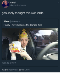 Blackpeopletwitter, Burger King, and Lorde: cyndi  @cyndi_ebooks  genuinely thought this was lorde  Alieu @ahleeyou  Finally I have become the Burger King  NUGGETS  8/20/17, 22:27  43.9K Retweets 201K Likes <p>When You Crave a Different Kind of Buzz (via /r/BlackPeopleTwitter)</p>