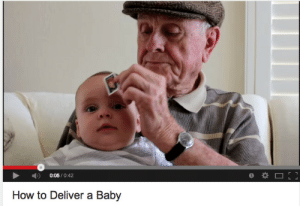 How To, Baby, and How: D 0:05/0:42  How to Deliver a Baby