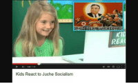 Fine Brothers Entertainment: D- 142 729  Kids React to Juche Socialism  REAC Fine Brothers Entertainment