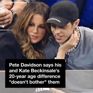 "Memes, Never, and 🤖: D Ima  Shutterstock  NCIAG  Pete Davidson says his  and Kate Beckinsale's  20-year age difference  ""doesn't bother"" them  I1 We never would have guessed Dua Lipa and her boyf are this far apart in age 😮"