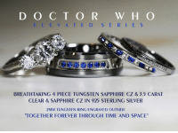 "Love, Memes, and Forever: D O C T O R W H O  E L E V ATED S ERI E S  BREATHTAKING 4 PIECE TUNGSTEN SAPPHIRE CZ & 7.5 CARAT  CLEAR & SAPPHIRE CZ IN 925 STERLING SILVER  2MM TUNGSTEN RING ENGRAVED OUTSIDE  TOGETHER FOREVER THROUGH TIME AND SPACE"" Whovian Love <3"
