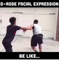 D-Rose Facial expression when he hits a game winner... 😂 - Credit: @bdotadot5 - Tag Friends ! 👇: D-ROSE FACIAL EXPRESSION  BE LIKE... D-Rose Facial expression when he hits a game winner... 😂 - Credit: @bdotadot5 - Tag Friends ! 👇