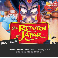 Do you think there has ever been a sequel better than the original? 🎥 . . . . All credit to the respective film and producers. movie movies film tv camera cinema fact didyouknow moviefacts cinematography screenplay director actor actress act acting movienight cinemas watchingmovies hollywood bollywood didyouknowmovies: D YOU KN  OVIES  RETURN  THE  FACT #210  The Return of Jafar was Disney's first  direct-to-video sequel Do you think there has ever been a sequel better than the original? 🎥 . . . . All credit to the respective film and producers. movie movies film tv camera cinema fact didyouknow moviefacts cinematography screenplay director actor actress act acting movienight cinemas watchingmovies hollywood bollywood didyouknowmovies