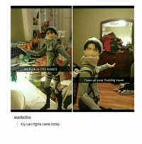 Memes, 🤖, and Levi: Da fuck this mess?  My Levi figma came today  Clean up Your fucker rooms Cr to ererifanfics . .3-8 . . . . . .