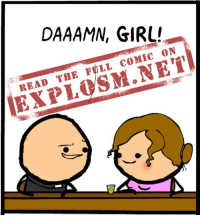 Memes, 🤖, and The Link: DAAAMN, GIRL!  ON  COMIC  THE FULL  READ Ooh girl... are you a webcomic, 'cause I wanna complain about you not showing off all of what you got, for free, all over the internet. 😘 ⠀ Speaking of which, please visit our website by clicking the link in our bio to see the rest of this gem. See what we did there?