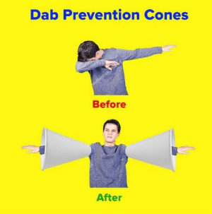 Dank, Memes, and Target: Dab Prevention Cones  Before  After meirl by xd-AJT MORE MEMES