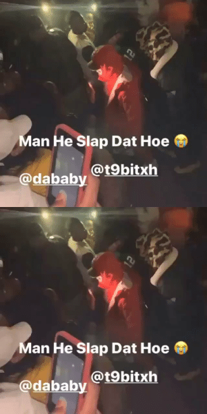 #DaBaby allegedly slapped a woman for hitting him with her phone at a show in Tampa! 👀😳 @t9bitxh https://t.co/2Q1R4MWJmx: #DaBaby allegedly slapped a woman for hitting him with her phone at a show in Tampa! 👀😳 @t9bitxh https://t.co/2Q1R4MWJmx