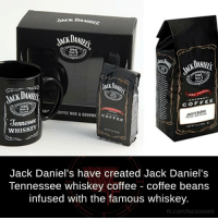 Jack Daniels: dACKDu  COFFEE  old  ,OF FEE MUGLGOURME Co  Jennessee  WHISKEY  Jack Daniel's have created Jack Daniel's  Tennessee whiskey coffee coffee beans  infused with the famous whiskey.  fb.com/facts Weird