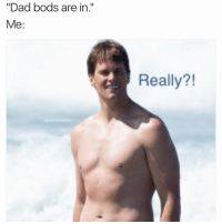"""Dad, Memes, and Good: """"Dad bods are in.""""  Me  comfy sweaters  Really?! Good thing Ive been sculpting this Dad bod for years"""