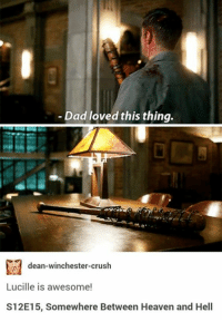 #Spoilerssss Lucille in Supernatural 12.15 😁 😍: Dad loved this thing.  dean-winchester-crush  Lucille is awesome!  S12E15, Somewhere Between Heaven and Hell #Spoilerssss Lucille in Supernatural 12.15 😁 😍