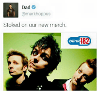 More Good Charlotte memes coming soon. -Mac: Dad  @markhoppus  Stoked on our new merch  blin More Good Charlotte memes coming soon. -Mac