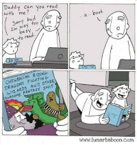 "Shit, Sorry, and Book: Daddy Can You read  with me?  Sorry bud  a. book  to read  CHEWBACCAS RIDING  DRAGONS FIGHTING  WIzARDS AND OTHER  AwESOME FANTASY SHIT.  0  ไปไปไ.lunarbaboon.com <p>What a good story via /r/wholesomememes <a href=""http://ift.tt/2HbDQFX"">http://ift.tt/2HbDQFX</a></p>"