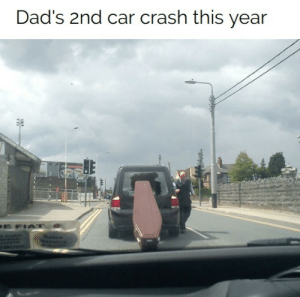 oof: Dad's 2nd car crash this year  E FIAT oof