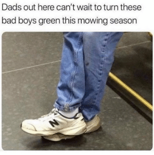 Why they all wear these 😂😭🤦‍♂️ https://t.co/fBGIW3RCc4: Dads out here can't wait to turn these  bad boys green this mowing season Why they all wear these 😂😭🤦‍♂️ https://t.co/fBGIW3RCc4