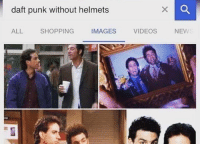 News, Shopping, and Videos: daft punk without helmets  ALL  SHOPPING  IMAGES  VIDEOS  NEWS