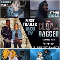 Love, Memes, and Superhero: DAGGER  TANDY  TYRONE  CLOAK  FIRST  TRAILER  MCU  A TV  DAGGER  COMING 2018  FREEFORM  IG I Ca DC MARVEL UNITE The Official First Trailer for ' CloakAndDagger' The Upcoming MCU TV Series on FreeForm has been Released Online ! 😱 First off I love these Characters and the Actors Playing them…Can't wait to see this, I Love the whole Edgy Teenager SuperHero Vibe in the Trailer ! Comment Below your Thoughts…there are so many Marvel TV Shows coming, except they're all on really unknown and strange NetWorks. MarvelCinematicUniverse 💥 Cloak TyroneJohnson Dagger TandyBowen 🌙
