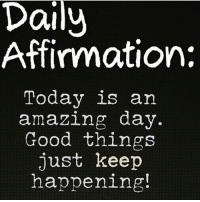 🙌🏾❤️Be Great: Daily  Affirmation:  Today is an  amazing day.  Good things  just keep  happening! 🙌🏾❤️Be Great