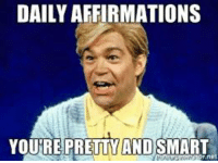 DAILY AFFIRMATIONS  YOU'RE PRETTY AND SMART