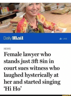 """Roses are red, green means go: Daily Mail  LIKE  NEWS  Female lawyer who  stands just 3ft 8in in  court sues witness who  laughed hysterically at  her and started singing  """"Hi Ho,  funny.ce Roses are red, green means go"""
