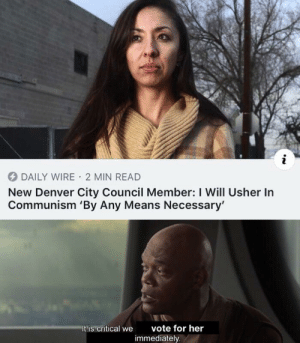 Usher, Capitalism, and Denver: DAILY WIRE 2 MIN READ  New Denver City Council Member: I Will Usher In  Communism 'By Any Means Necessary'  vote for her  It is critical we  immediately From my point of view Capitalism is evil