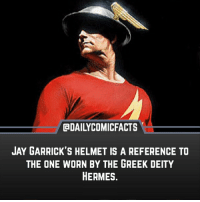 Jay, Memes, and Hermes: @DAILYCOMICFACTS  JAY GARRICK'S HELMET IS A REFERENCE TO  THE ONE WORN BY THE GREEK DEITY  HERMES. • dccomics detectivecomics comics dccomicheroes dccomicvillains hero villain heroes villains justiceleague unitethe7 dccomicstudios dccu dccomicfacts dailycomics comic comicfacts dailycomicfacts