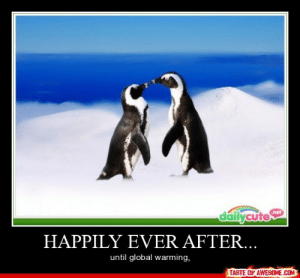Happily Ever After…http://omg-humor.tumblr.com: dailycute  nef  HAPPILY EVER AFTER...  until global warming,  TASTE OF AWESOME.COM Happily Ever After…http://omg-humor.tumblr.com