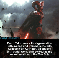 Memes, Sith, and Academy: DailyGeekFacts  Darth Talon was a third-generation  Sith, raised and trained in the Sith  Academy on Korriban, an ancient  Sith burial world that served as the  secret location of the One Sith Darth Talon 🔥 _ darthtalon darthmaul darthvader darthbane darthrevan lukeskywalker obiwankenobi quigonjinn macewindu starwars starwarsfacts dailygeekfacts